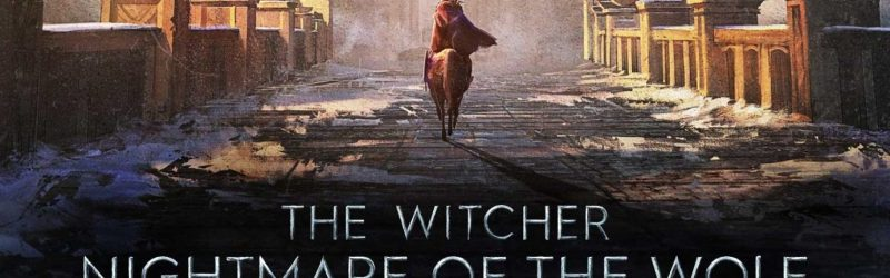 2. WitcherCon: The Witcher: Nightmare of the Wolf Előzetese és Érdekességei